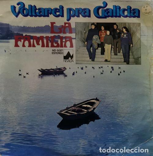 LA FAMILIA - VOLTAREI PRA GALICIA - LP DE VINILO DE 1978 EN DISCOS DIAL CANTADO EN GALLEGO (Música - Discos - LP Vinilo - Étnicas y Músicas del Mundo)