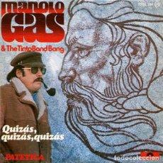 Discos de vinilo: MANOLO GAS & THE TINTO BAND BANG. QUIZÁS, QUIZÁS, QUIZÁS / PATÉTICA. SINGLE POLYDOR 1976. Lote 189632020
