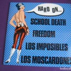 Discos de vinilo: HARD ON EP WOODOO 1989 - MOSCARDONES - IMPOSIBLES - FREEDOM - SCHOOL DEATH - HARD ROCK BEAT GARAGE. Lote 189633593