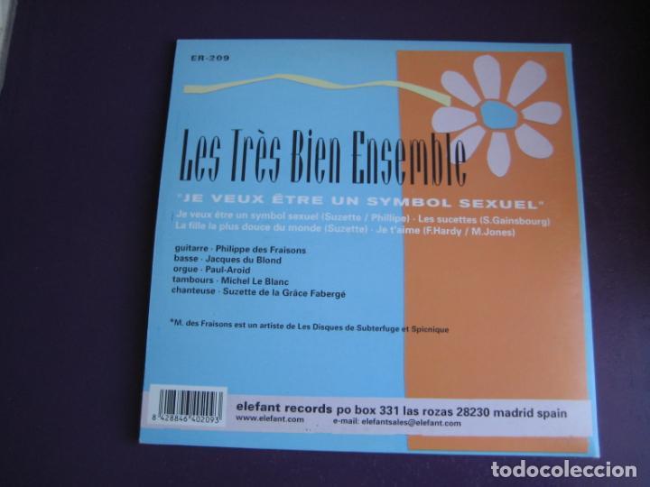 Discos de vinilo: Les Très Bien Ensemble EP ELEFANT 1999 Je Veux Etre Un Symbol Sexuel +3 POP LOUNGE INDIE - FRESONES - Foto 4 - 189640418