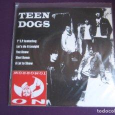 Discos de vinilo: TEEN DOGS EP NO TOMORROW 1997 LET'S DO IT TONIGHT +3 - NCC NUEVO CATECISMO - LA PERRERA - PUNK ROCK. Lote 189641655