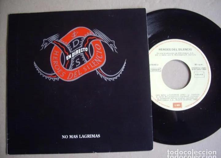 Discos de vinilo: HEROES DEL SILENCIO NO MAS LAGRIMAS SINGLE 1ªEDICIÓN EMI 1989 MUY BUSCADO! BUNBURY ZDV ESKORBUTO RIP - Foto 4 - 189655590