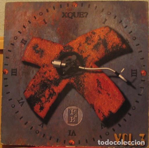 VINILOS XQUE? VOL.1 + VOL.3 (Música - Discos de Vinilo - EPs - Techno, Trance y House)