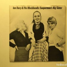 Discos de vinilo: IAN DURY AND THE BLOCKHEADS ‎– SUEPERMAN'S BIG SISTER - YOU'LL SEE GLIMPSES UK 1980 STIFF RECORDS. Lote 189675903