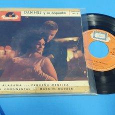 Discos de vinilo: DISCO DE VINILO SINGLE DAN HILO Y SU ORQUESTA . ALABAMA . POLYDOR. Lote 189677820