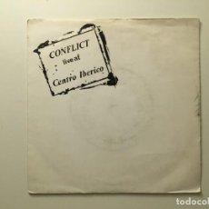 Discos de vinilo: CONFLICT – LIVE AT CENTRO IBERICO UK 1982 XNTRIX. Lote 189678300
