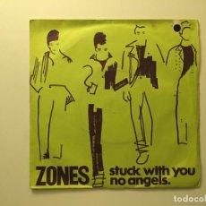 Discos de vinilo: ZONES – STUCK WITH YOU - NO ANGELS UK 1978 ZOOM RECORDS. Lote 189679592