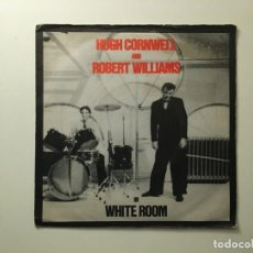 Discos de vinilo: HUGH CORNWELL AND ROBERT WILLIAMS ‎– WHITE ROOM - LOSERS IN A LOST LAND UK 1979 UNITED ARTISTS. Lote 189680426