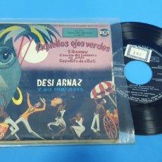 Discos de vinilo: DISCO DE VINILO SINGLE DESI ARNAZ Y SU ORQUESTA AQUELLOS OJOS VERDES . 1958. Lote 189680665