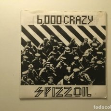 Discos de vinilo: SPIZZOIL ?– 6000 CRAZY - 1090 - FIBRE UK 1978 ROUGH TRADE. Lote 189701395