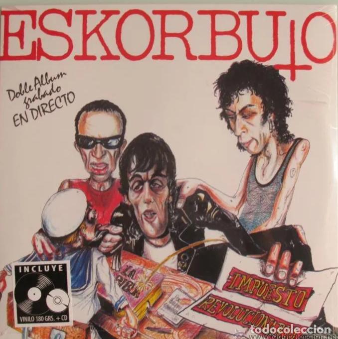 Discos de vinilo: ESKORBUTO LP + CD IMPUESTO REVOLUCIONARIO DRO REE NUEVO/PRECINTADO!! RIP LARSEN COMMANDO VULPESS - Foto 3 - 189602890