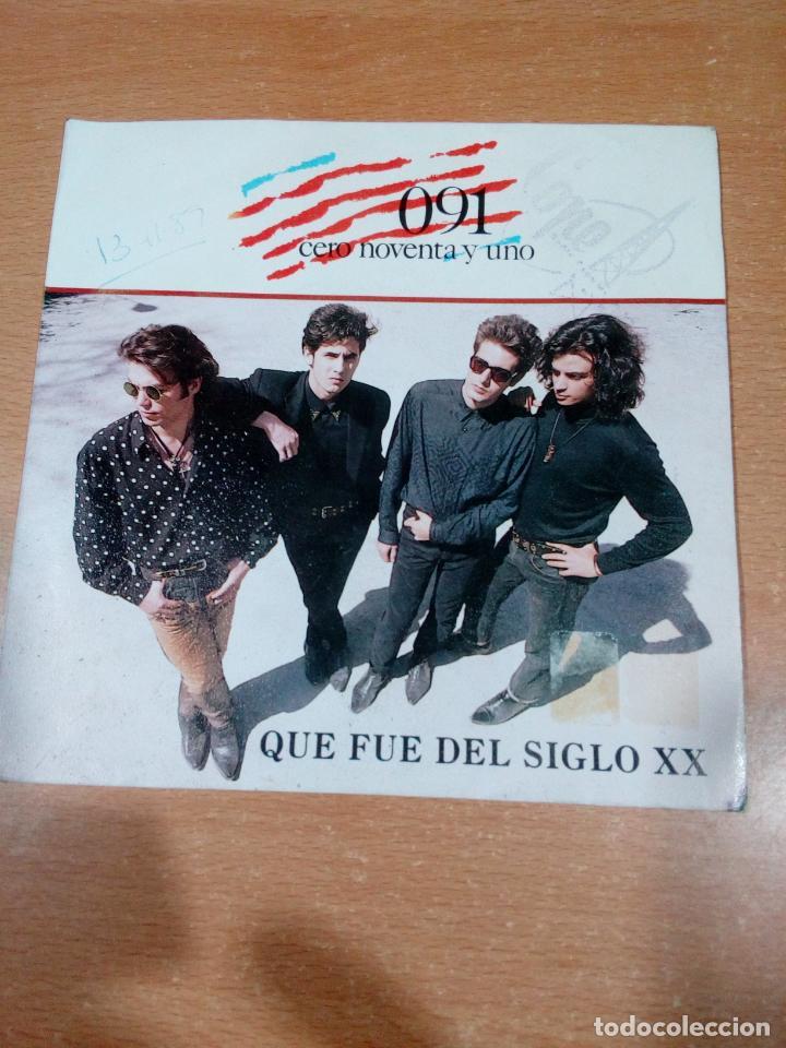 091 - CERO NOVENTA Y UNO - QUE FUE DEL SIGLO XX - DISCO PROMOCIONAL- BUEN ESTADO -LEER- VER FOTOS (Música - Discos - Singles Vinilo - Grupos Españoles de los 90 a la actualidad)