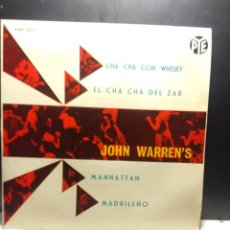 Dischi in vinile: EP THE JOHN WARREN ORCHESTRA : CHA CHA CON WHISKY + THE MAN FROM MADRID + MANHATTAN + CHA CHA ZAR . Lote 189723893