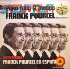 Discos de vinilo: FRANCK POURCEL - PARA TODO EL MUNDO + EN ESPAÑA . Lote 189733045