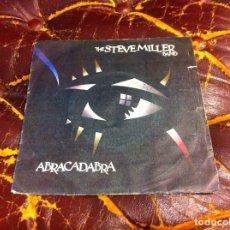 Discos de vinilo: SINGLE / EP. THE STEVE MILLER BAND. ABRACADABRA. NEVER SAY NO. 1982. Lote 189737577