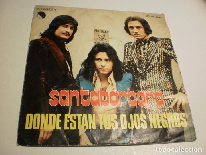 SINGLE SANTABÁRBARA. DÓNDE ESTÁN TUS OJOS NEGROS. VEN CONMIGO. EMI 1976 SPAIN (PROBADO Y BIEN) (Música - Discos - Singles Vinilo - Grupos Españoles de los 70 y 80)