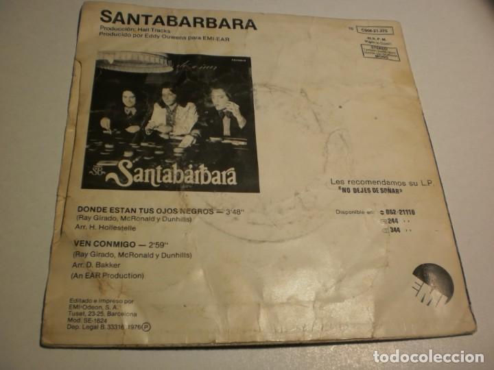 Discos de vinilo: single santabárbara. dónde están tus ojos negros. ven conmigo. emi 1976 spain (probado y bien) - Foto 2 - 189740983