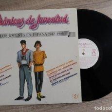 Discos de vinilo: CRONICAS DE JUVENTUD.LOS JÓVENES EN ESPAÑA 1940-1985.ALASKA Y DINARAMA,PEGAMOIDES,RADIO FUTURA,NACHA. Lote 189741265