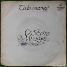 Discos de vinilo: VINILO BETTY MISSIEGO TODO COMENZÓ. Lote 189741771