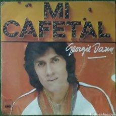 Discos de vinilo: VINILO GEORGIE DANN MI CAFETAL. Lote 189742661