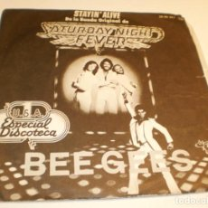 Disques de vinyle: SINGLE BEE GEES. SATURDAY NIGHT FEVER. STAYIN' ALIVE. IF I CAN'T HAVE YOU. RSO 1977 SPAIN (PROBADO). Lote 189742870