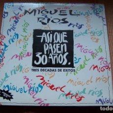 Discos de vinilo: LP MIGUEL RIOS. DOBLE LP. ASÍ QUE PASEN 30 AÑOS. . Lote 189779080
