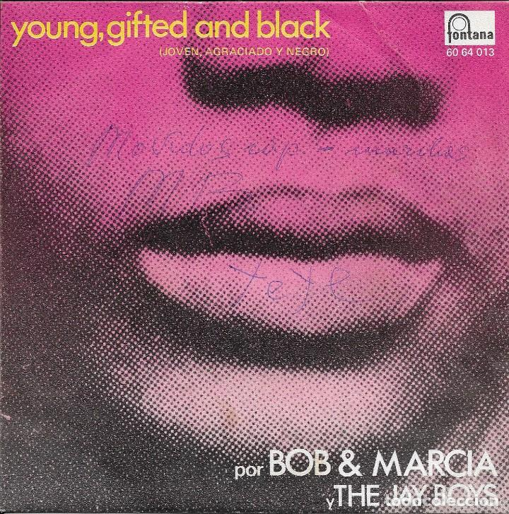 BOB AND MARCIA* / THE JAY BOYS – YOUNG, GIFTED AND BLACK FONTANA 1970 (Música - Discos de Vinilo - Maxi Singles - Reggae - Ska)