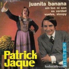 Disques de vinyle: PATRICK JAQUE - JUANITA BANANA - EP ESPAÑOL DE VINILO. Lote 189813010