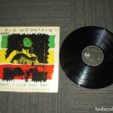 Discos de vinilo: BIG MOUNTAIN - BABY I LOVE YOUR WAY - MAXI - SPAIN - RCA - LV - . Lote 189826665