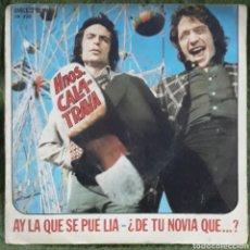 Discos de vinilo: VINILO HERMANOS CALATRAVAS HAY LA QUE SE PUEDE LIA. Lote 189826766