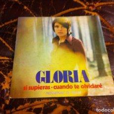 Discos de vinilo: SINGLE / EP. GLORIA. CUÁNDO TE OLVIDARÉ. SI SUPIERAS. 1972. Lote 189838645