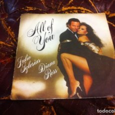 Discos de vinilo: SINGLE / EP. JULIO IGLESIAS - DIANA ROSS. ALL OF YOU. THE LAST TIME. 1984. Lote 189877911