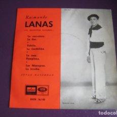 Discos de vinilo: RAIMUNDO LANAS - EL RUISEÑOR NAVARRO - JOTAS NAVARRAS EP EMI 1958 - JOTA NAVARRA - . Lote 189931040