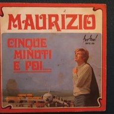 Discos de vinilo: MAURIZIO* – CINQUE MINUTI E POI... SELLO: SPX 26 FORMAT 7'. Lote 189952035