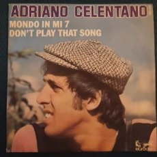 Discos de vinilo: ADRIANO CELENTANO – DON'T PLAY THAT SONG / MONDO IN MI 7 SELLO: EURODISC – 911 124, EURODISC – 17. Lote 189952120