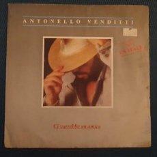 Discos de vinilo: ANTONELLO VENDITTI – CI VORREBBE UN AMICO SELLO: DISC'AZ – 1013 FORMATO: VINYL, 7 , 45 RPM PAÍS: F. Lote 189952236
