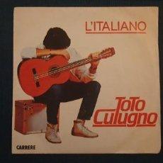 Discos de vinilo: TOTO CUTUGNO – L'ITALIANO SELLO: CARRERE – 13.112 FORMATO: VINYL, 7 45 RPM, SINGLE PAÍS: FRANCE . Lote 189952341