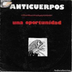 Discos de vinilo: ANTICUERPOS – UNA OPORTUNIDAD GOR 1992. Lote 189961485