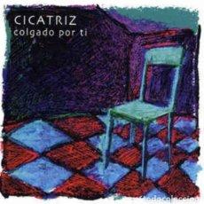 Discos de vinilo: CICATRIZ COLGADO POR TI CD NUEVO/PRECINTADO!! JOYA PUNK ROCK RADIKAL VASKO. Lote 189982862