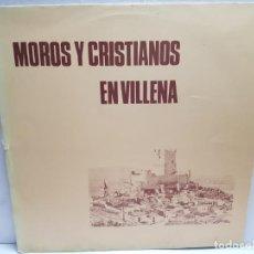 Discos de vinilo: LP-MOROS Y CRISTIANOS- EN VILLENA EN FUNDA ORIGINAL 1974. Lote 190010997