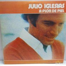 Discos de vinilo: LP-JULIO IGLESIAS- A FLOR DE PIEL EN FUNDA ORIGINAL 1974. Lote 190011797