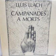 Discos de vinilo: LP-LLUIS LLACH-CAMPANADES A MORTS EN FUNDA ORIGINAL 1977. Lote 190012635