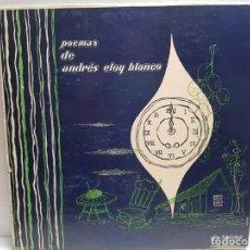 Discos de vinilo: LP-POEMAS DE ANDRES ELOY BLANCO-EN FUNDA ORIGINAL . Lote 190012921