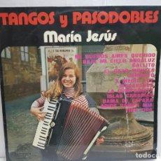 Discos de vinilo: LP-MARIA JESUS-TANGOS Y PASODOBLES EN FUNDA ORIGINAL 1976 . Lote 190014145