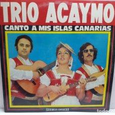 Discos de vinilo: LP-TRIO ALCAYMO- CANTO A MIS ISLAS CANARIAS EN FUNDA ORIGINAL 1974. Lote 190015048