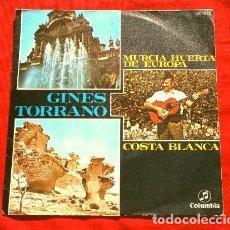 Discos de vinilo: GINES TORRANO (SINGLE 1969) MURCIA HUERTA DE EUROPA - COSTA BLANCA - CANTORES DE MADRID J. PERERA. Lote 190015866