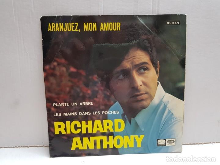 SINGLE-RICHARD ANTHONY-ARANJUEZ ,MON AMOUR EN FUNDA ORIGINAL AÑO 1967 (Música - Discos - Singles Vinilo - Grupos Españoles de los 70 y 80)