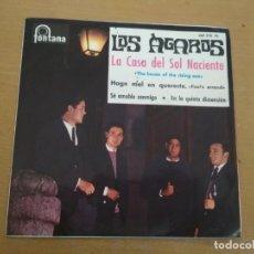 Discos de vinilo: LOS AGAROS EP FONTANA 1964 LA CASA DEL SOL NACIENTE/ HAGO MAL EN QUERERTE. Lote 190017438