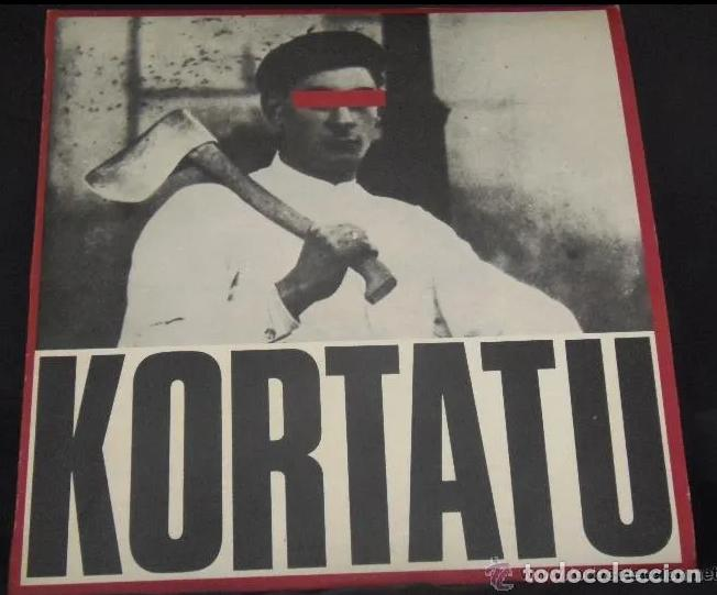 KORTATU LP SOÑUA 1985 CARPETA!!!! (PARA EL QUE LA NECESITE) ESKORBUTO RIP UVI LARSEN NEGU GORRIAK (Música - Discos - Singles Vinilo - Punk - Hard Core)