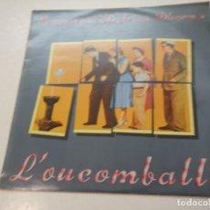 Discos de vinilo: DISCO VINILO. COMPANYA ELÉCTRICA DHARMA. L'OUCOMBALLA. Lote 190061976
